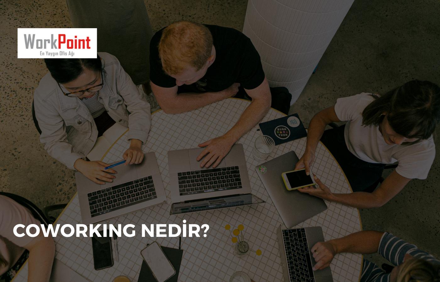Coworking Nedir?
